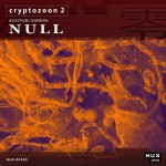 "KK NULL ""Cryptozoon 2"" DIGITAL DOWNLOAD"