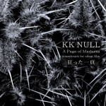 "KK NULL ""A Page of Madness"" CD"