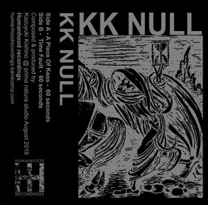 "KK NULL ""A piece of Kaoss"" CASSETTE TAPE"