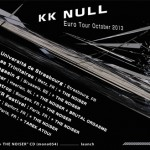 KK NULL European tour October 2013