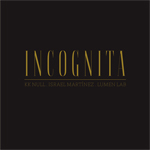 "KK NULL/ISRAEL MARTINEZ/LUMEN LAB ""Incognita"" CD"