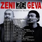 ZENI GEVA European Tour May 2015