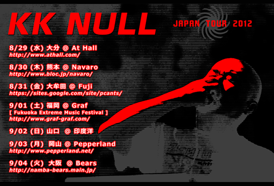 KK NULL Japan Tour | Aug. 29 – Sep. 4