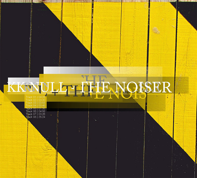 KK NULL + THE NOISER