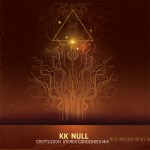 "KK NULL ""Cryptozoon X: Stereo Condensed Mix"" CD EP"